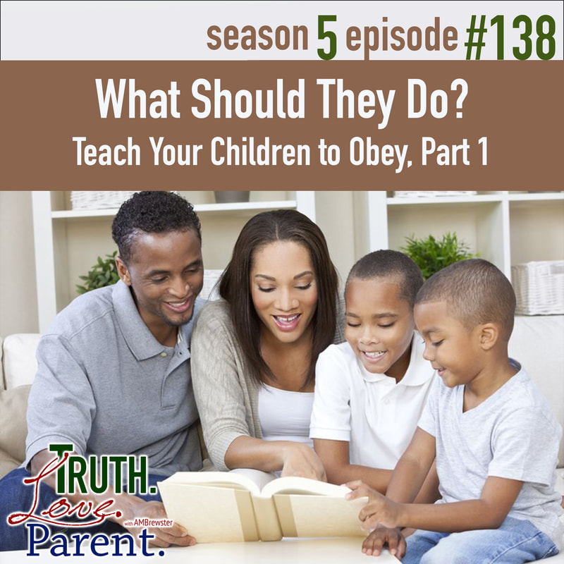 What Should They Do? | Teach Your Children to Obey, Part 1