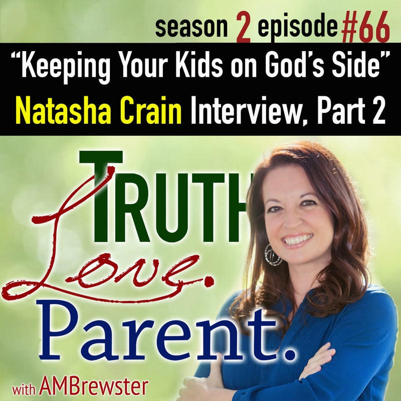 Keeping Your Kids on God's Side: Natasha Crain Interview, Part 2