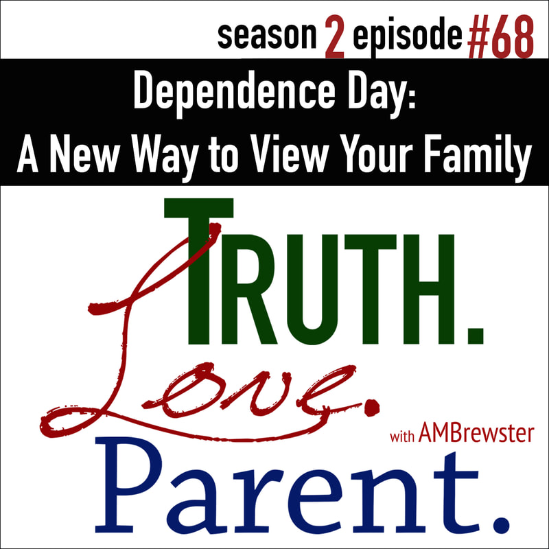 Dependence Day: A New Way to View Your Family