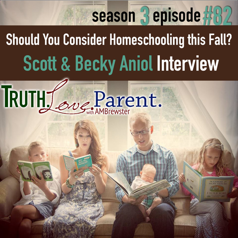 Should You Consider Homeschooling this Fall? | Scott and Becky Aniol Interview