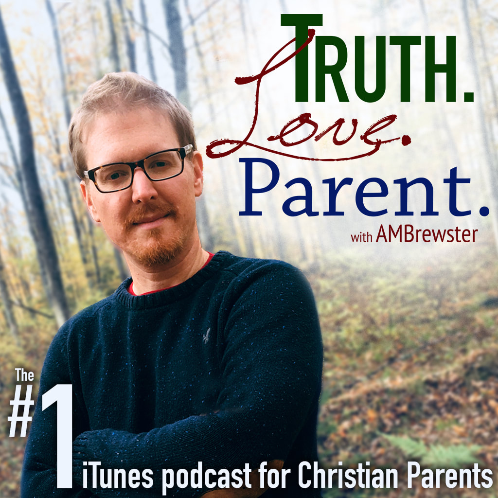 Truth.Love.Parent. #1 number one iTunes podcast for Christian Parents
