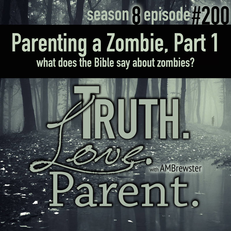 Parenting a Zombie, Part 1 | what does the Bible say about zombies?