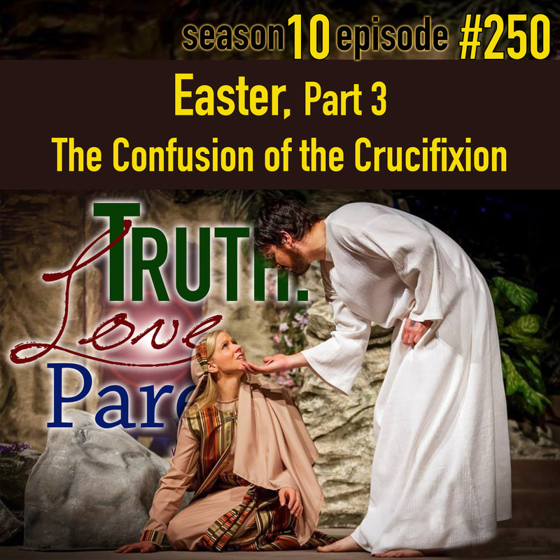 The Confusion of the Crucifixion, Part 1