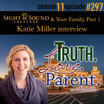 TLP 297: Sight & Sound & Your Family, Part 1 | Katie Miller interview
