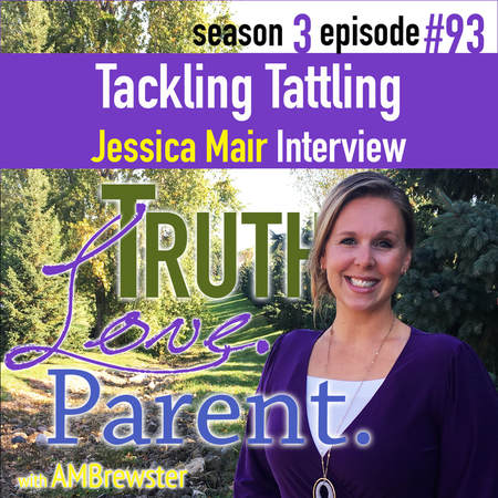 TLP 93: Tackling Tattling | Jessica Mair Interview
