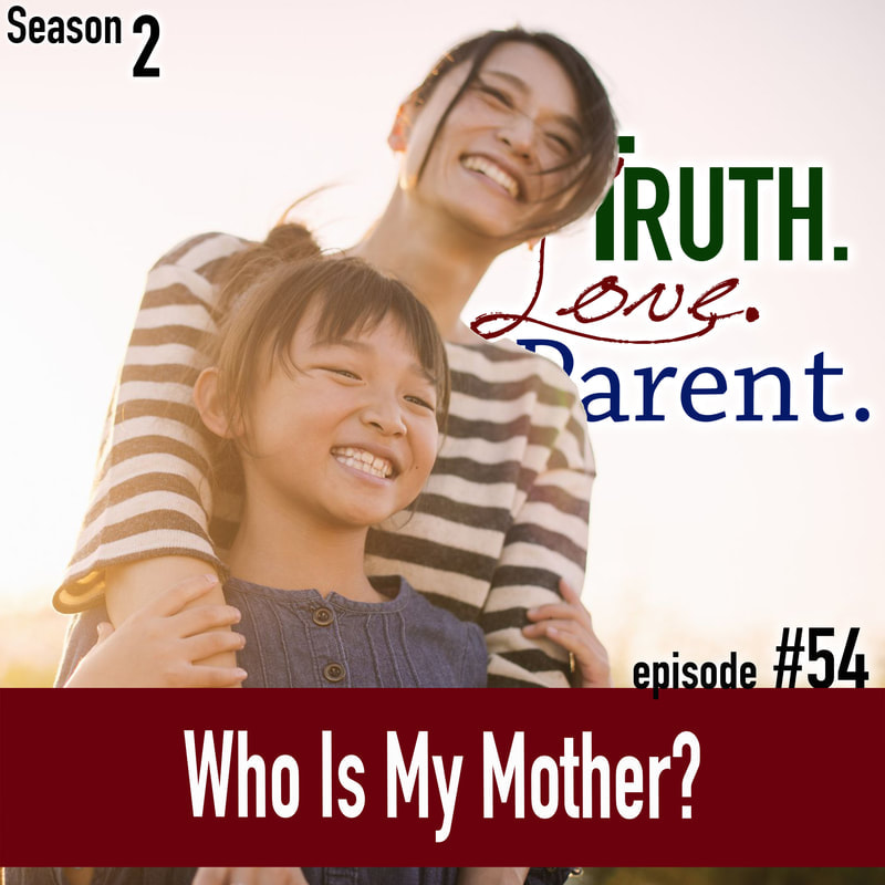 TLP 54: Who Is My Mother?
