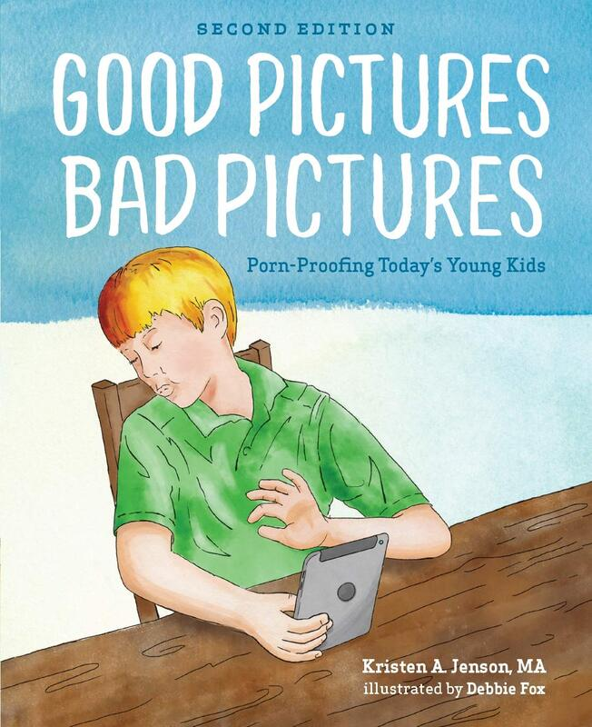 Good Pictures, Bad Pictures Kristen A. Jenson