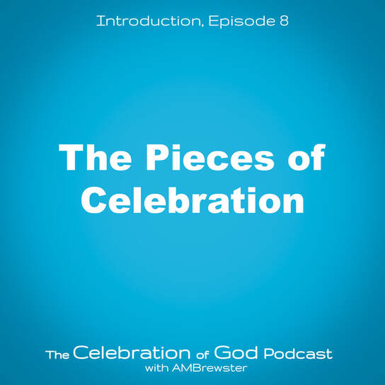 COG 8: The Pieces of Celebration
