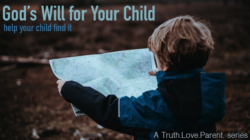 God's Will for Your Child