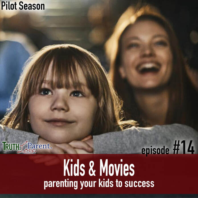 TLP 14: Kids and Movies | Parenting Your Kids to Success