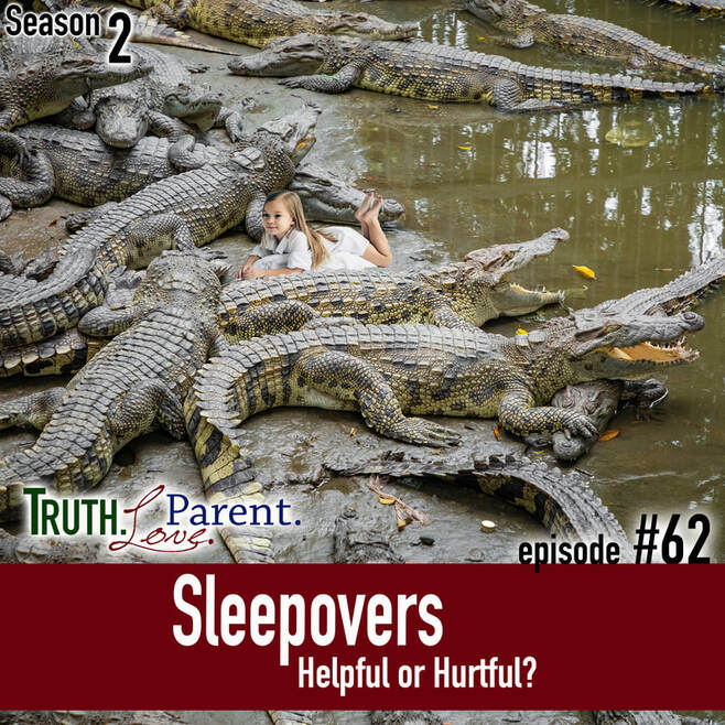 TLP 62: Sleepovers | helpful or harmful?