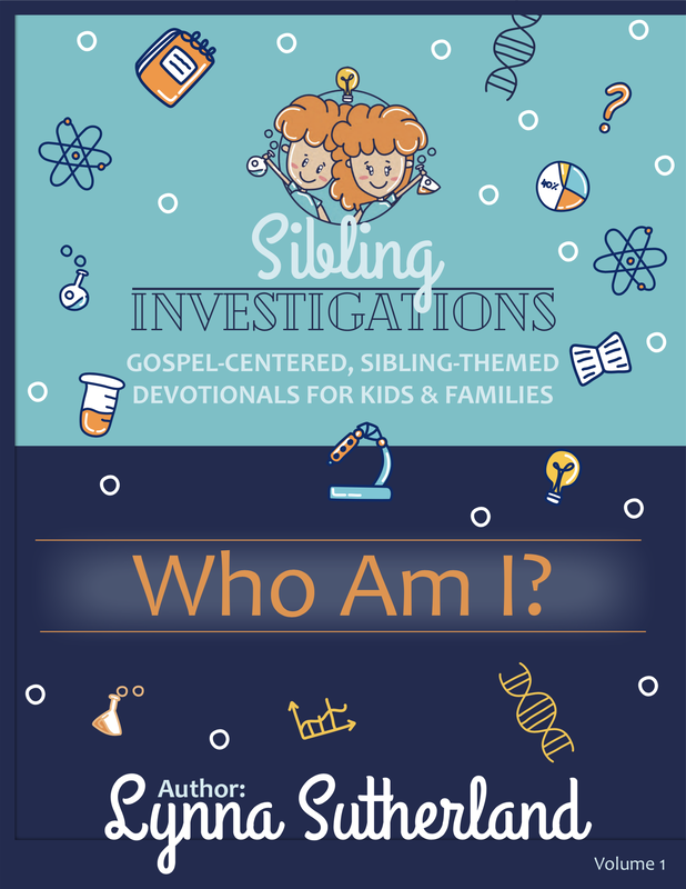 Sibling Investigations Lynna Sutherland Sibling Relationship Lab podcast devotional