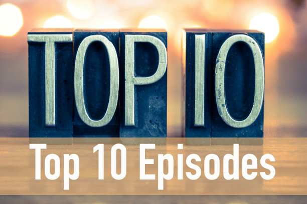Top 10 Parenting Episodes Podcast